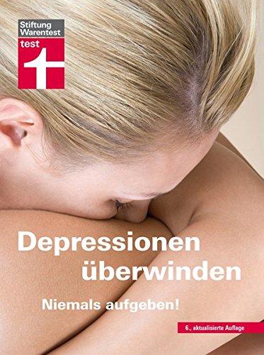 9783868511321: Depressionen überwinden - Niemals aufgeben!