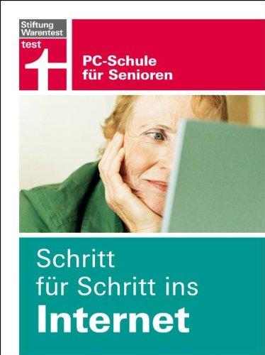 Schritt für Schritt ins Internet - Stiftung Warentest PC-Schule für Senioren - Hoffmann Ulf