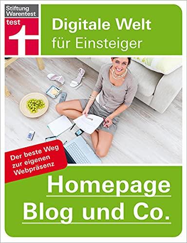 Homepage, Blog und Co.: Digitale Welt für: Lobacher, Patrick