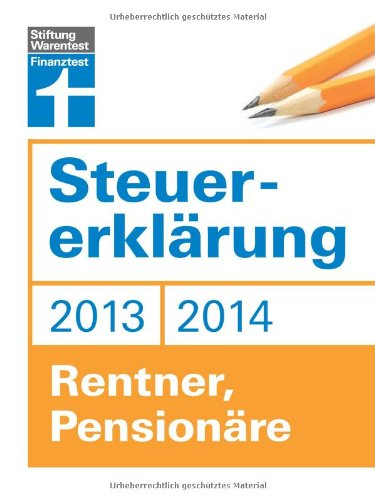 9783868513493: Steuererkl�rung 2013/2014 - Rentner, Pension�re