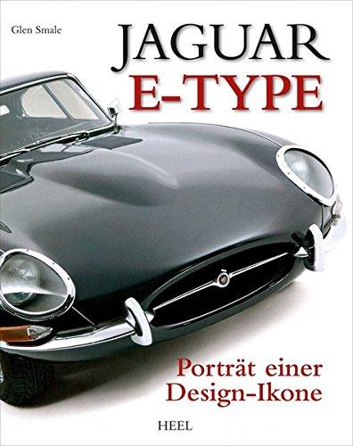 9783868520279: Jaguar E-Type: Porträt einer Design-Ikone