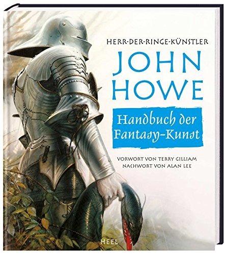 9783868520767: John Howe´s Handbuch der Fantasy-Kunst: HERR-DER-RINGE-KÜNSTLER