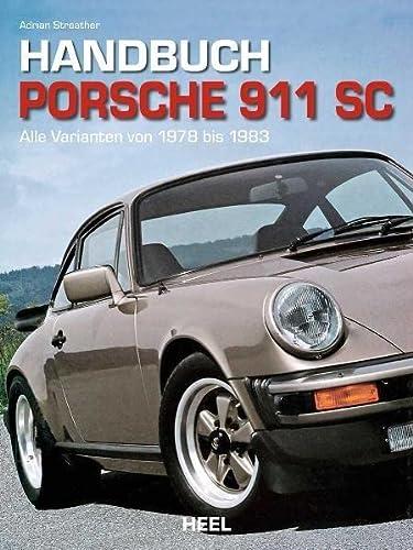 Handbuch Porsche 911 SC: Adrian Streather