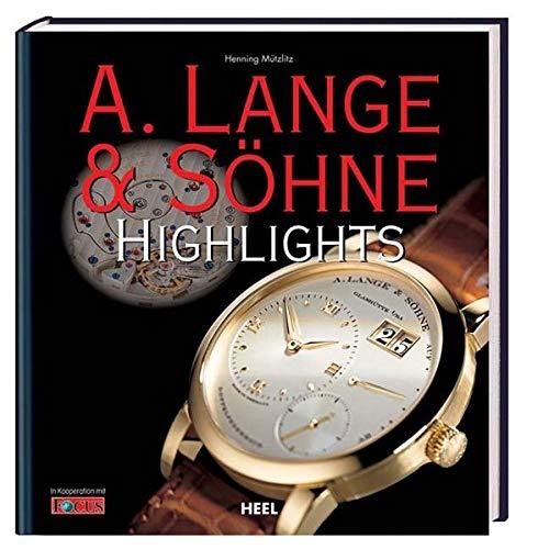 9783868522310: A. Lange & Sohne Highlights /Anglais