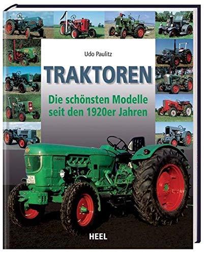 9783868522808: Traktoren: Die schönsten Modelle seit den 1920er Jahren