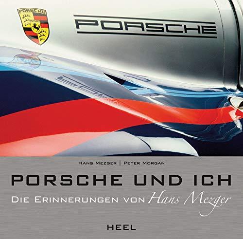 9783868523058: Porsche und ich: Die Hans Mezger Biografie