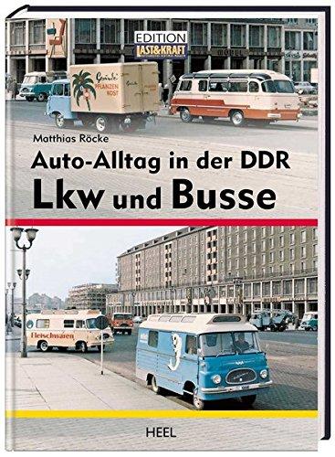 9783868523096: Auto-Alltag in der DDR: LKW und Busse