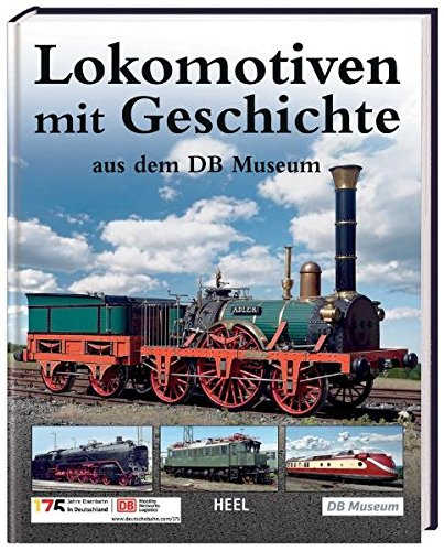 DB Museum: Lokomotiven mit Geschichte: Joachim Breuninger
