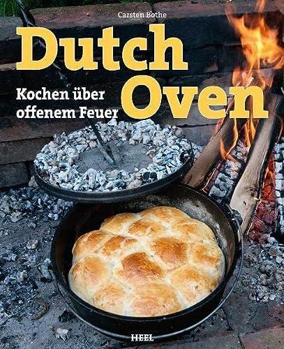 9783868523614: Dutch Oven: Kochen über offenem Feuer