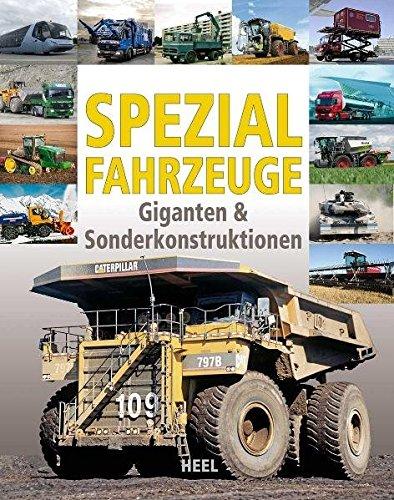 9783868523812: Spezialfahrzeuge: Giganten & Sonderkonstruktionen
