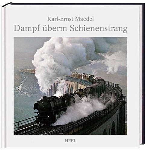 9783868523850: Dampf überm Schienenstrang