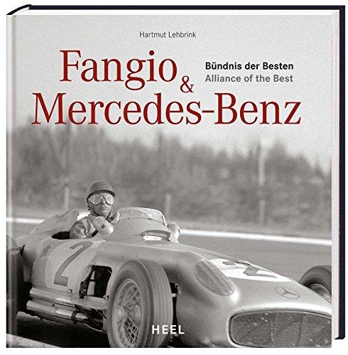 9783868525519: Fangio & Mercedes-Benz: B�ndnis der Besten / Alliance of the Best