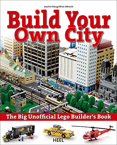 9783868526585: The Big Unofficial Lego Builder's Book: Build Your Own City