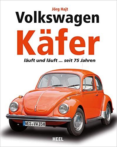 9783868526943: Volkswagen Käfer: läuft und läuft ... seit 75 Jahren