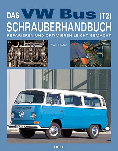 9783868526998: Das VW Bus (T2) Schrauberhandbuch