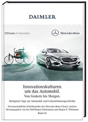 9783868527520: Innovationskulturen um das Automobil - von Gestern bis Morgen