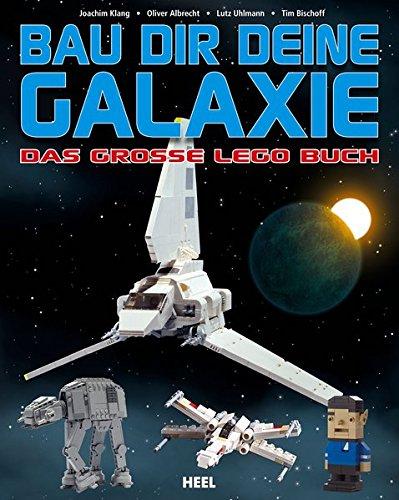 9783868527780: Bau dir deine Galaxie: Das große Lego Buch