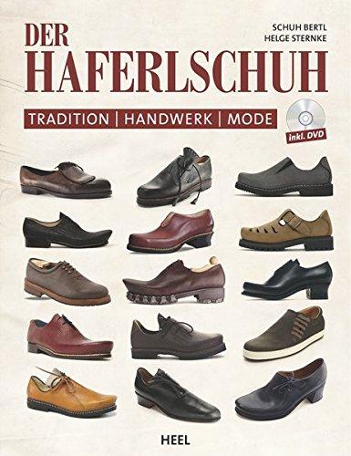 9783868527872: Der Haferlschuh: Tradition - Handwerk - Mode