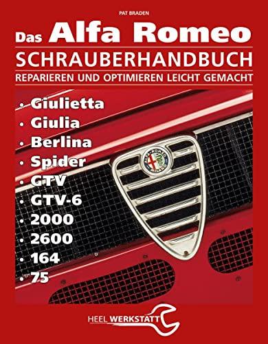 9783868528121: Alfa Romeo Schrauberhandbuch: Reparieren und Optimieren leicht gemacht