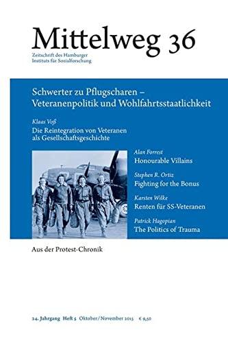 9783868547337: Schwerter zu Pflugscharen - Veteranenpolitik und Wohlfahrtsstaatlichkeit: Mittelweg 36, Zeitschrift des Hamburger Instituts für Sozialforschung, Heft 5/2015