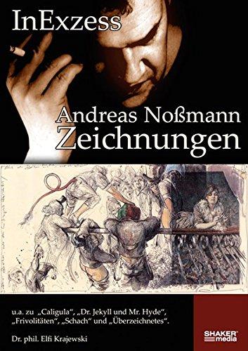 9783868580723: InExzess: Zeichnungen von Andreas Noßmann