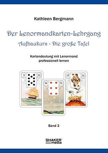 9783868586244: Bergmann, K: Lenormandkarten-Lehrgang
