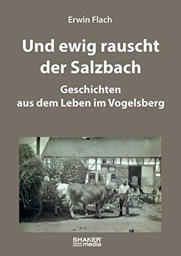 9783868588491: Und ewig rauscht der Salzbach
