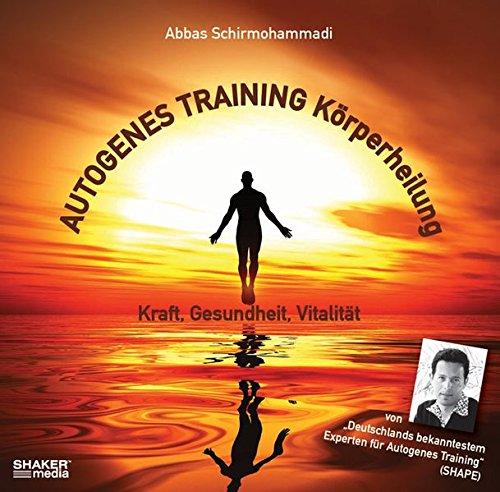 9783868589801: Autogenes Training Körperheilung