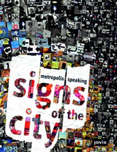 9783868590142: Signs of the City: Metropolis Speaking