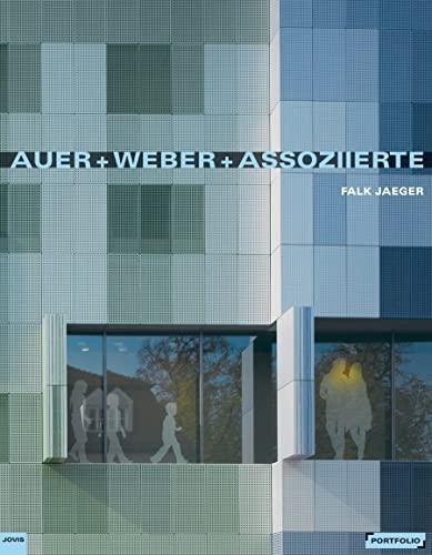 9783868590371: Auer + Weber + Associated (Portfolio (Jovis))