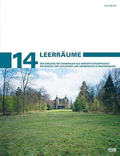 9783868590814: Leerr�ume: Der Umgang mit Denkmalen als Sinnstiftungsprozess am Beispiel der Schl�sser und Herrensitze in Brandenburg