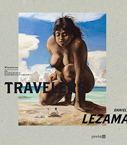 Daniel Lezama: Travelers (English and German Edition): Eric Castillo; Hilario