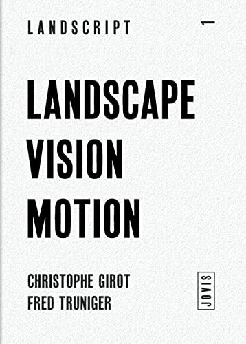 9783868592108: Landscape Vision Motion (Landscript)