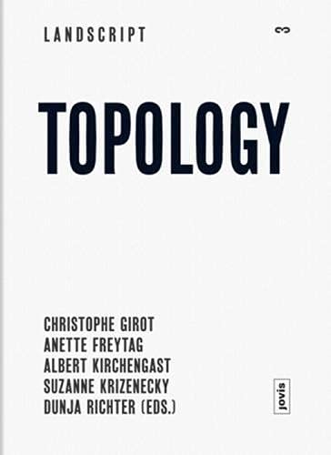 9783868592122: Landscript 03: Topology: Topical Thoughts on the Contemporary Landscape