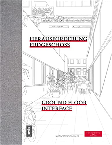 9783868592696: Ground Floor Interface: Transitions Between Public and Private Spheres (English and German Edition)