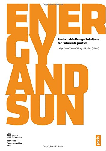 9783868592733: Energy and Sun: Sustainable Energy Solutions for Future Megacities