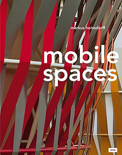 9783868592955: Mobile Spaces: Textile Bauten - Textile Buildings