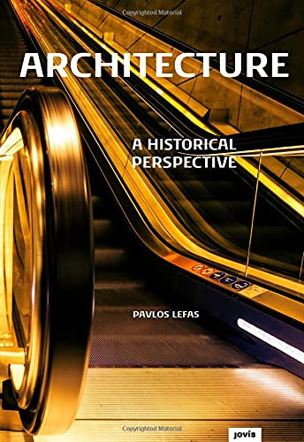 9783868593150: Architecture: A Historical Perspective