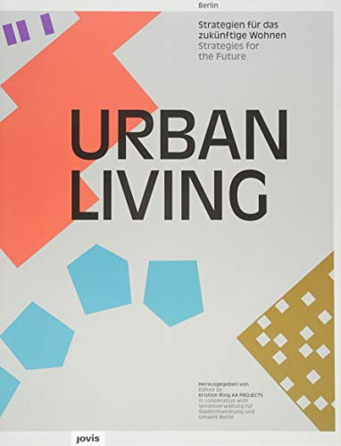 Urban Living: Strategies for the Future: Kristien Ring