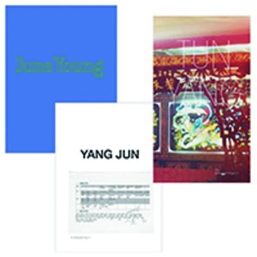 Jun Yang: June Young, Yang Jun, Tun: Barbara Steiner, Jun