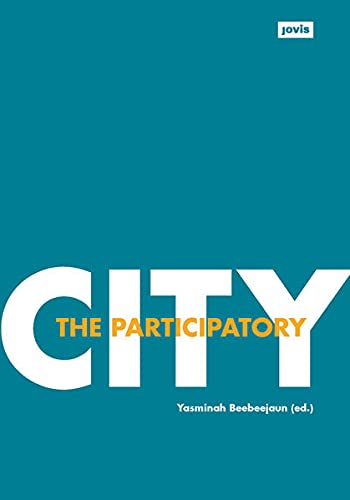 9783868593754: The Participatory City