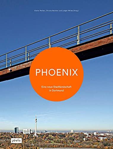 9783868594003: Phoenix: Eine neue Stadtlandschaft in Dortmund