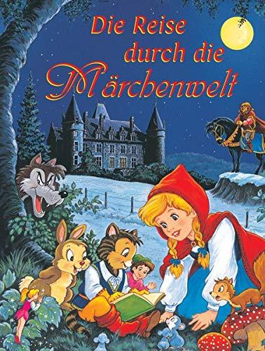 Die Reise durch die Märchenwelt (Hardback): Harald Scheel