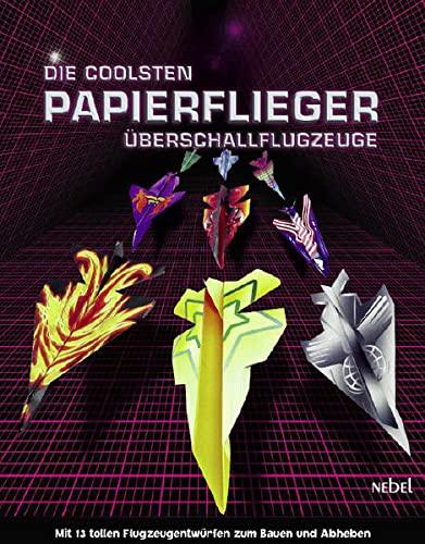 9783868620313: Papierflieger - Die coolsten Überschallflugzeuge. Mit 16 Modellbögen