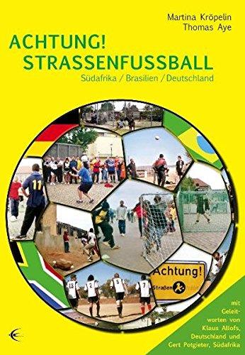 9783868630480: Achtung! Straßenfußball