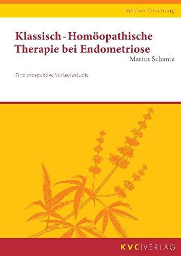9783868640090: Klassisch-Homöopathische Therapie bei Endometriose: Eine prospektive Verlaufsstudie