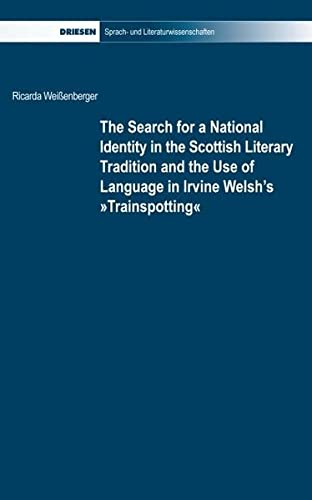 The search for a national identity in the Scottish literary tradition and the use of language in ...