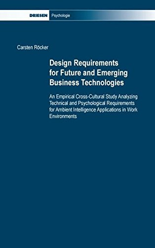 Design requirements for future and emerging business technologies: Carsten R�cker