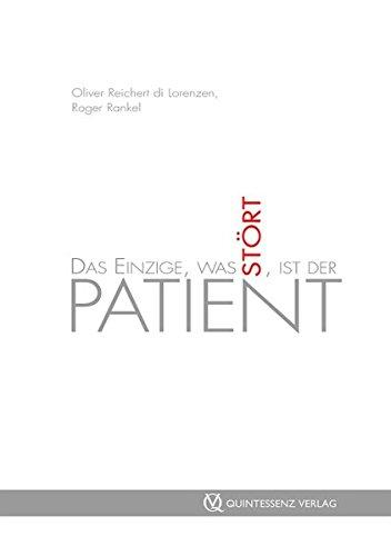 9783868670110: Das Einzige, was st�rt, ist der Patient