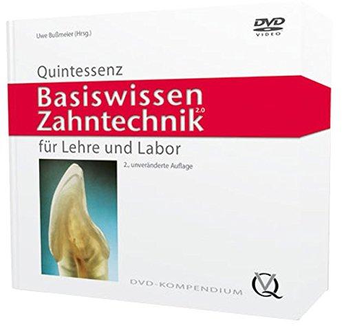 Basiswissen Zahntechnik: Uwe Bußmeier